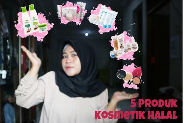5 Produk Kosmetik Halal Lokal yang Wajib Kalian Coba!